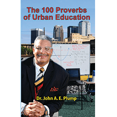 The 100 Proverbs of Urban Education