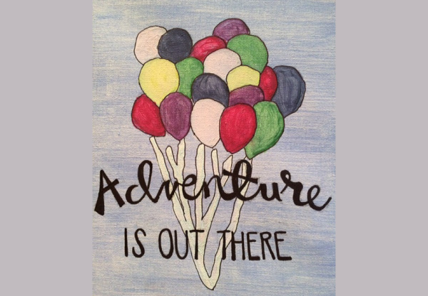 "Hand-drawn picture of balloons in sky that says, ""Adventure is out there""."