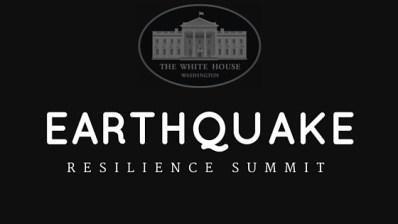 EARTHQUAKE WH Summit
