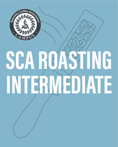 SCA Roasting Intermediate | The Coffee Roasting Institute