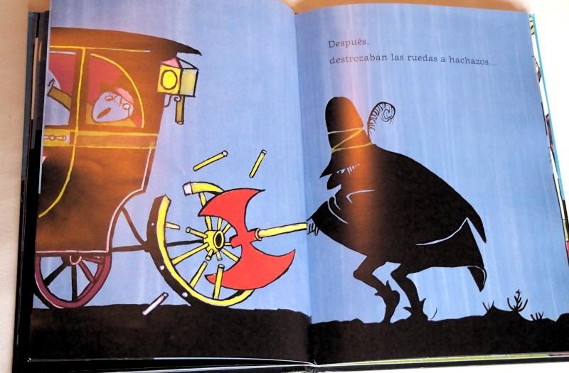 """Imagen de página de """"Los tres bandidos"""" donde un bandido está rompiendo las ruedas de un carruaje con su hacha"""