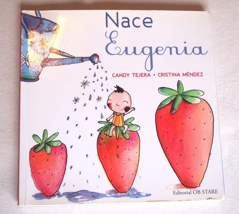 Portada de Nace Eugenia