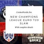 Euro T20 Slam