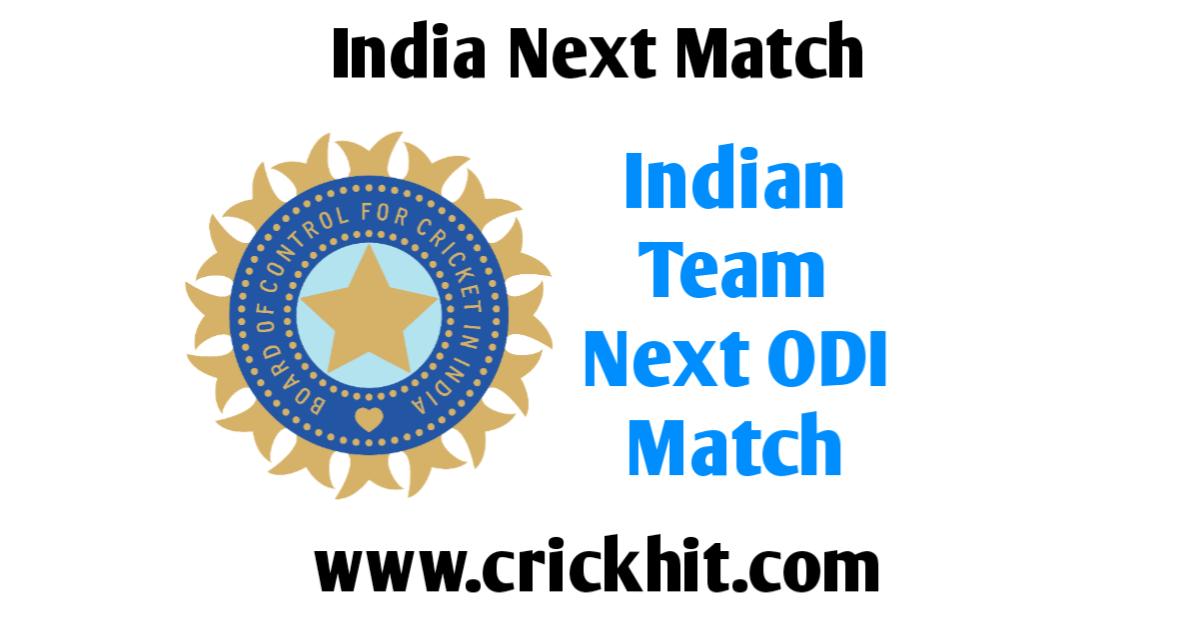 Indian Team Next ODI Match