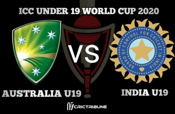 IND U19 vs AUS U19 Live Score 22nd Match of U19 WC between India U19 vs Australia U19 on 28 January 2020 Live Score & Live Streaming