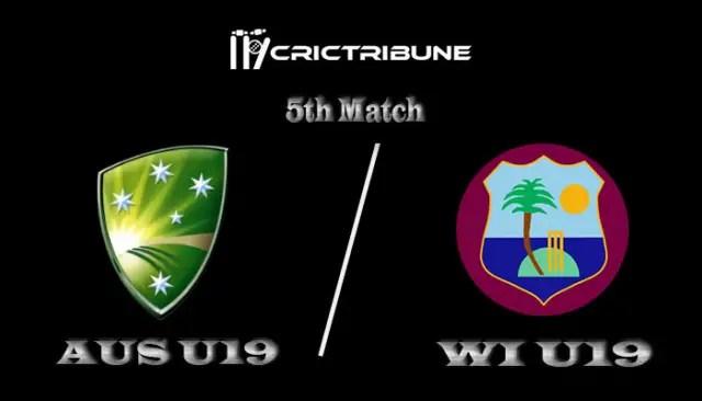 AUS U19 vs WI U19 Live Score, Australia U19 vs West Indies U19, 5th Match Live