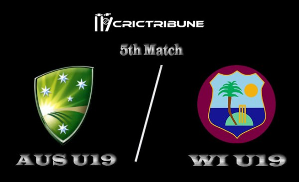 AUS U19 vs WI U19 Live Score 5th Match of U19 WC between Australia U19 vs West Indies U19 on 18 January 2020 Live Score & Live Streaming
