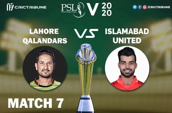 LAH vs ISL Live Score 7th Match between Lahore Qalandars vs Islamabad United Live on 23 February 2020 Live Score & Live Streaming