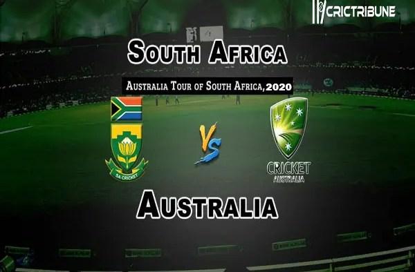 SA vs AUSLive Score 2nd T20 Match between South Africa vs Australia Live on 21 February 20 Live Score & Live Streaming