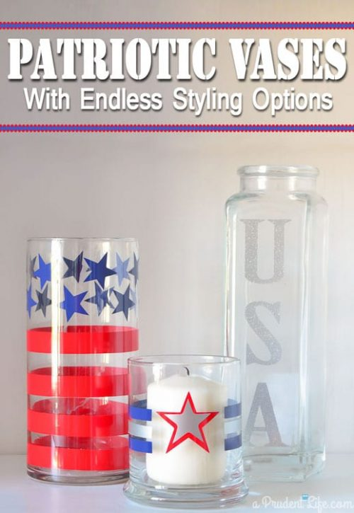 Create stencils with your Cricut and use to decorate vases for simple patriotic home decor.