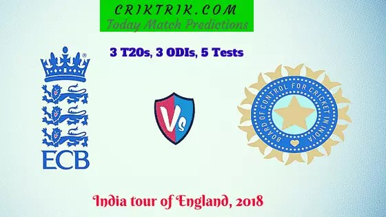 England vs India, India vs England, Ind vs Eng, ENg vs India, Eng vs Ind - Today Match Prediction criktrik