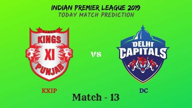 KXIP vs DC - Match 13 - IPL 2019 match prediction tips