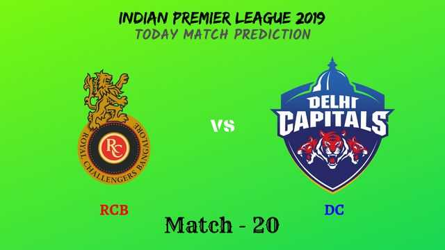 RCB vs DC - Match 20 - IPL 2019 match prediction tips