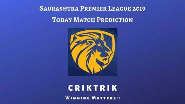Saurashtra Premier League 2019 Today Match Prediction