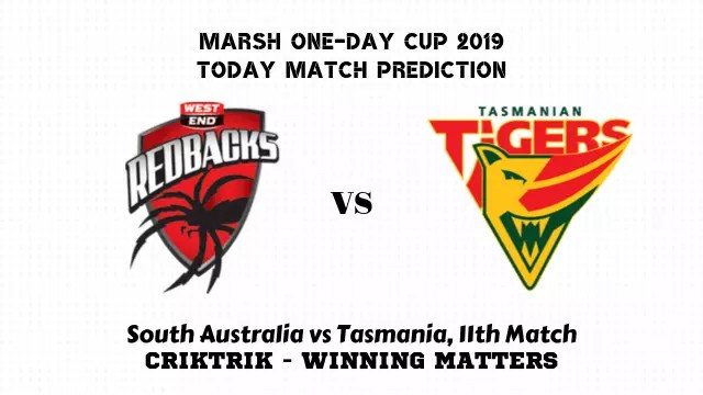 saus vs tas 11th match prediction - South Australia vs Tasmania, 11th Match Prediction - Marsh One-Day Cup 2019