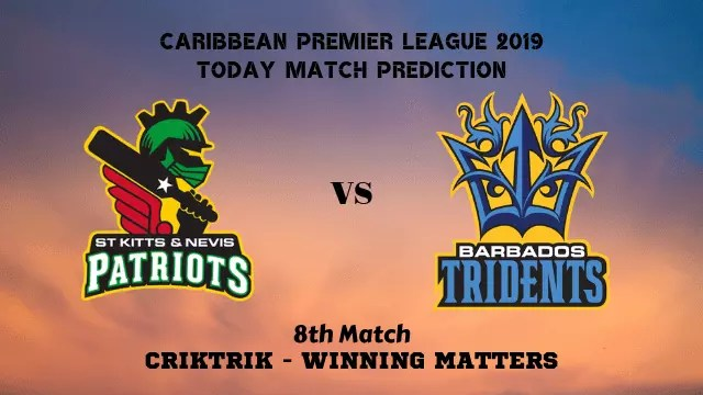 snp vs bt 8th match prediction - SNP vs BT, 8th T20 - Today Match Prediction, CPL 2019