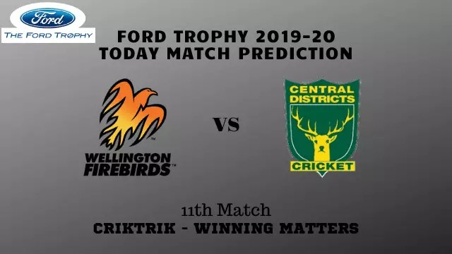 wel vs cd 11th match prediction - Wellington vs Central Districts Prediction - 11th Match, Ford Trophy 2019-20