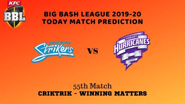 ads vs hbh prediction match55 bbl 2019 20 - ADS vs HBH Today Match Prediction - 55th T20, Big Bash League 2019-20