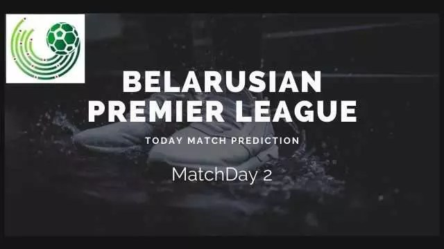 belarusian premier league matchday2 prediction - Isloch vs Smolevichi-STI Today Match Prediction - Belarus Premier League