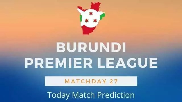 burundi premier league today match prediction matchday27 - Olympique Star vs LLB Academic Today Match Prediction - Burundi Premier League