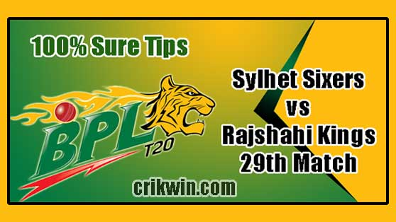 SYL vs RK Today Match Reports BPL 2019 29th 100% Sure Match Prediction