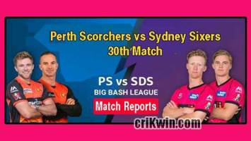 Who Win Today BBL 30th Match Perth Scorchers vs Sydney Sixers