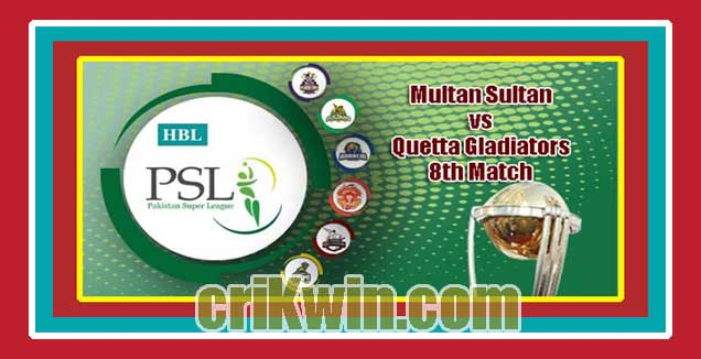 Multan vs Quetta PSL 2019 Today 8th T20 Match Prediction Tips