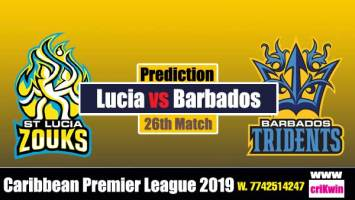 CPL 2019 Today Match Prediction Raja Babu Lucia Zouks vs Barbados 26th Match Match Pridiction Today SLZ vs BT