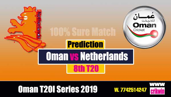 8th T20 Prediction 100% sure Today Who will win Oman T20I Series 2019 Match NED vs OMN Cricket True Astrolgy Winner Tips Toss Reports OMN vs NED