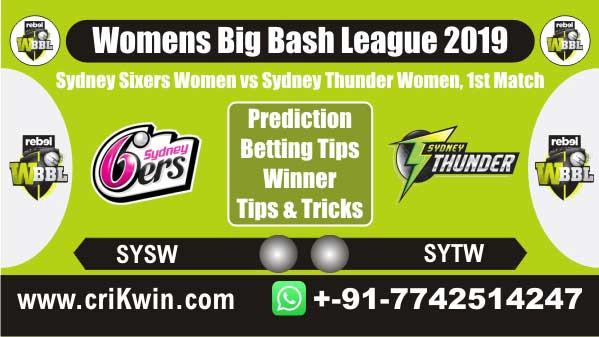 WBBL 2019 Today Match Prediction SYTW vs SYSW 1st Match Who Win