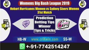 WBBL 2019 Today Match Prediction SS-W vs HB-W 31st Match Will Win