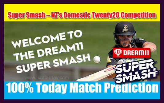 Super Smash T20 Today Match Prediction WEL vs CD 12th Sure Win