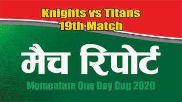 100% Sure Today Match Prediction Titans vs Knights 19th Momentun Cup