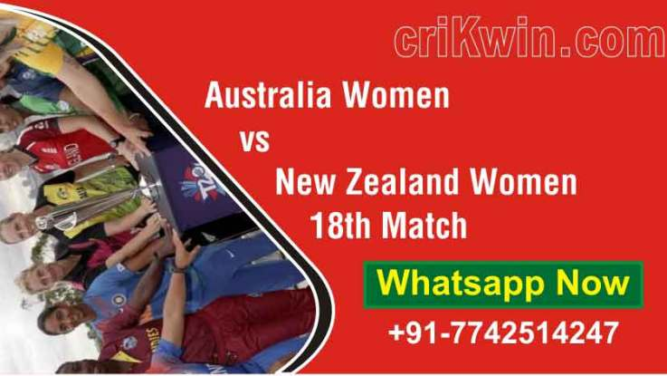 100% Sure Today Match Prediction NZW vs AUSW 18th Womens WC T20