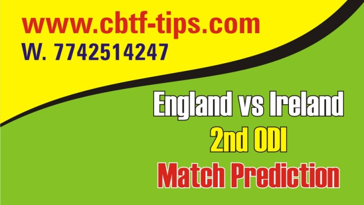 100% Sure Today Match Prediction Ire vs Eng International ODI Win Tips