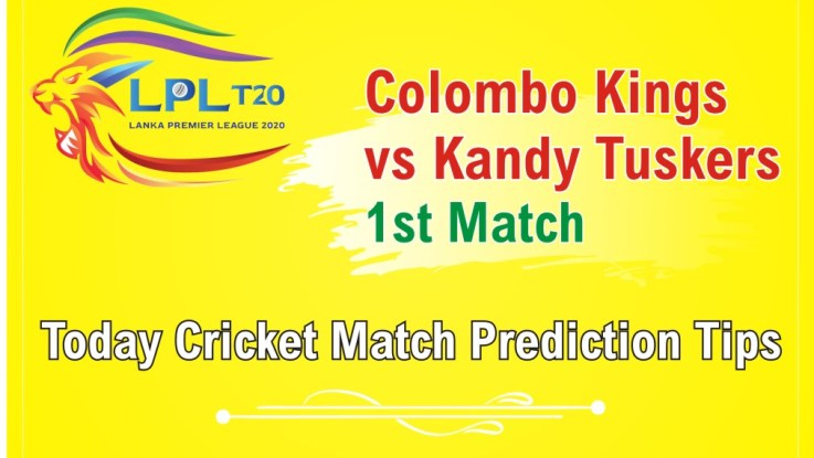 Today Match Prediction Kandy Tuskers vs Colombo Kings 1st Match Who Will Win LPLT20100% Sure? KDT vs CLK Lanka Premier League Predictions