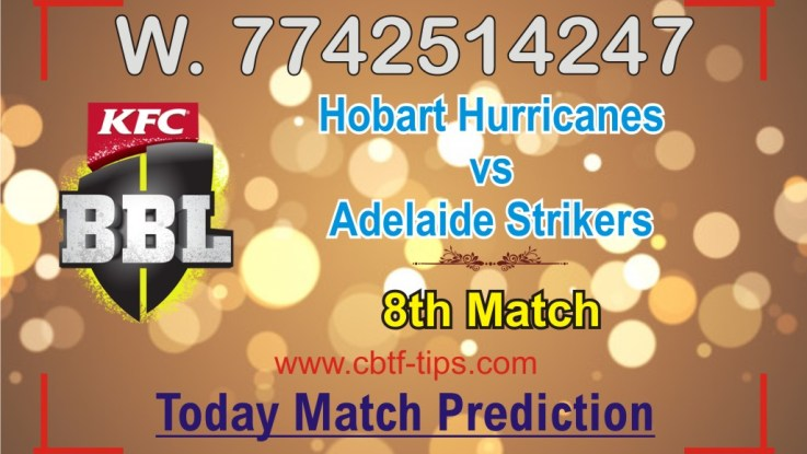 100% Sure Today Match Prediction Adelaide Strikers vs Hobart Hurricanes BBL T20 Win Tips