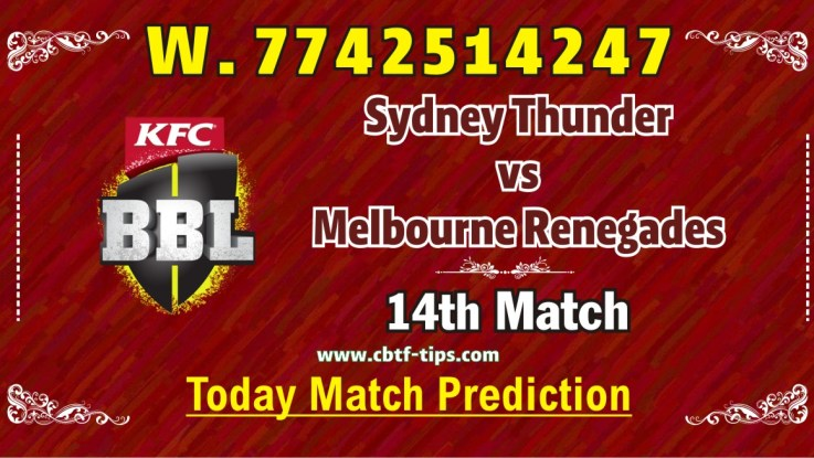 100% Sure Today Match Prediction REN vs THU BBL T20 Win Tips