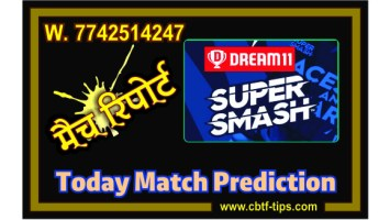 Today Match Prediction Canterbury vs Wellington Final Match Who Will Win Super Smash T20 100% Sure? CAN vs WEL Super Smash Predictions