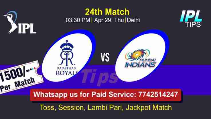 Today Match Prediction RR vs MI 24th Match Who Will Win IPL T20 100% Sure? Rajasthan vs Mumbai Indian Premier League Predictions