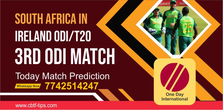 South Africa tour of Ireland ODI, Match 3rd: IRE vs SA Dream11 Prediction, Fantasy Cricket Tips, Playing 11, Pitch Report, and Toss Session Fency Update