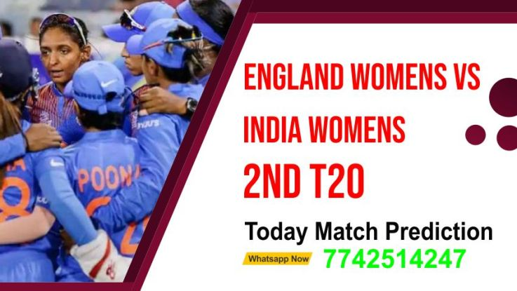 India Women tour of England Womens T20, Match 2nd: INDW vs ENGW Today Match Prediction Ball By Ball T20, Match 2nd: INDW vs ENGW Prediction, Fantasy Cricket Tips,