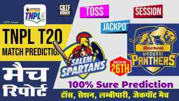 TNPL T20 Madurai Panthers vs Salem Spartans 26th Match Today Match Prediction Who Will Win SMP vs SS ? 100% Guaranteed Winner Information