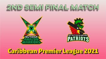 Today Match Prediction St Kitts and Nevis Patriots vs Guyana Amazon Warriors 2nd Semi Final CPL T20 Match Who Will Win 100% Sure? SKN vs GUY prediction ball by ball