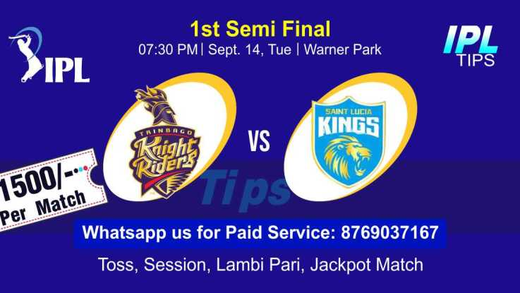 CPL T20 Saint Lucia Kings vs Trinbago Knight Riders 1st Semifinal Match Today Match Prediction Who Will Win SLK vs TKR ? 100% Guaranteed Winner Information