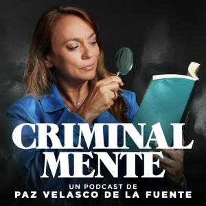 Podcast Criminal-mente T2