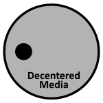 Supported by Decentered Media