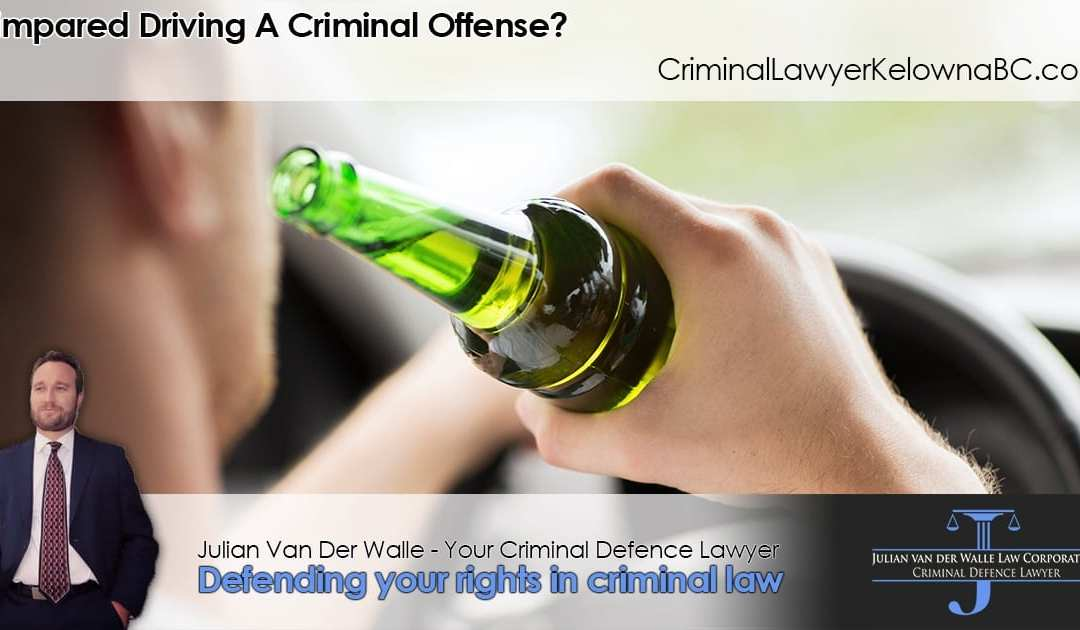 Is Impaired Driving a Criminal Offense?