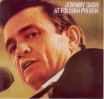 Prison Song Project: Johnny Cash at Folsom Prison / at San Quentin