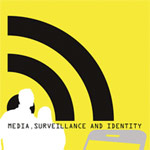 Rezension: Media, Surveillance and Identity: Social Perspectives